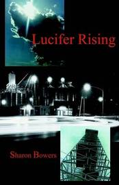 Lucifer Rising, 2nd Ed. by Sharon Bowers image
