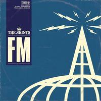 FM (LP) by The Skints