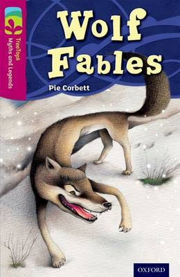 Oxford Reading Tree TreeTops Myths and Legends: Level 10: Wolf Fables by Pie Corbett image