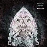 Kneedelus (LP) by Kneebody and Daedelus