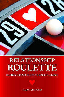 Relationship Roulette by Carol Diamond image
