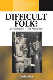 Difficult Folk? by David Mills
