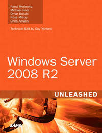 Windows Server 2008 R2 Unleashed by Rand Morimoto image
