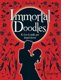 Immortal Doodles by Robert McPhillips
