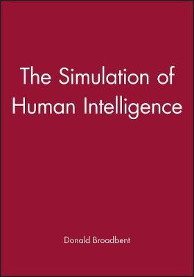 The Simulation of Human Intelligence