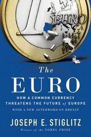 The Euro by Joseph E Stiglitz