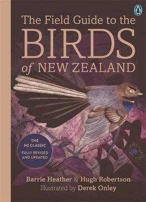 The Field Guide to the Birds of New Zealand by Heather Barrie image