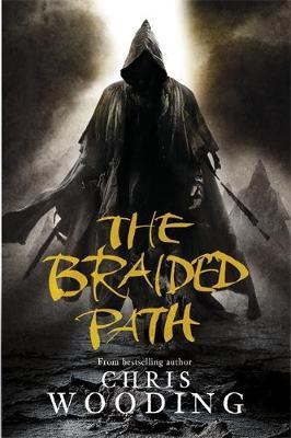 "The Braided Path: ""Weavers Of Saramyr"", ""The Skein Of Lament"", ""The Ascendancy Veil"" by Chris Wooding"