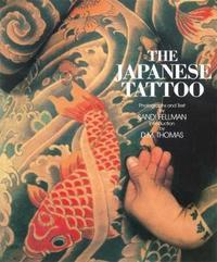 The Japanese Tattoo by Sandi Fellman