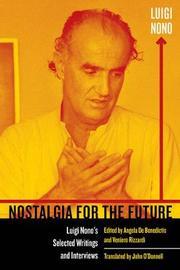 Nostalgia for the Future by Luigi Nono