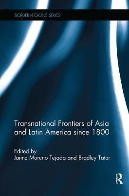 Transnational Frontiers of Asia and Latin America since 1800 image