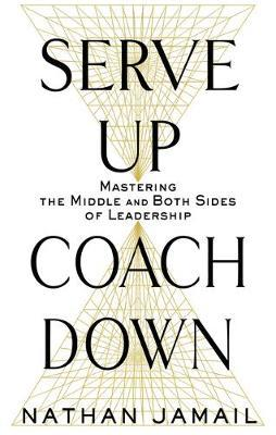 Serve Up, Coach Down by Nathan Jamail image