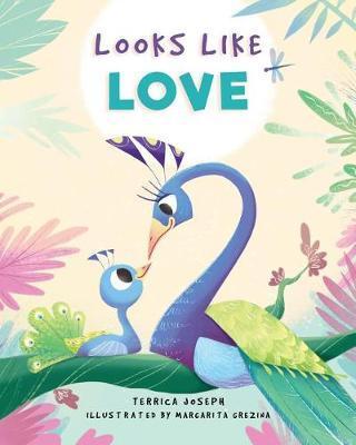 Looks Like Love by Terrica Joseph