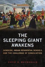 The Sleeping Giant Awakens by David B MacDonald