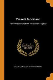 Travels in Iceland by Eggert Olafsson