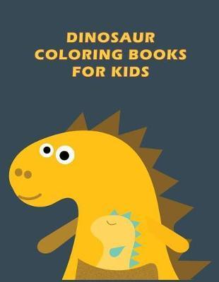 Dinosaur Coloring Books for Kids by Edda McLaughlin