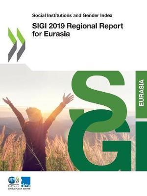 SIGI 2019 regional report for Eurasia by Oecd image