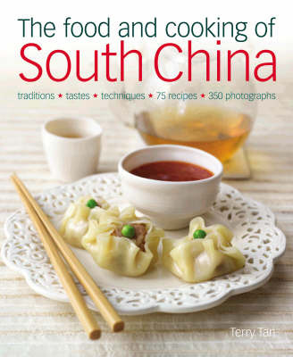 Food and Cooking of South China by Terry Tan image