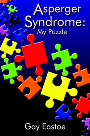 Asperger Syndrome by Gay Eastoe