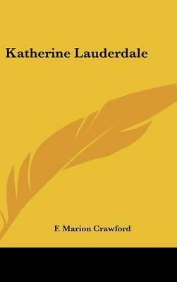 Katherine Lauderdale by F.Marion Crawford image