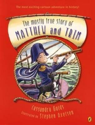 The Mostly True Story Of Matthew & Trim by Cassandra Golds image