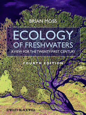 Ecology of Fresh Waters by Brian R. Moss