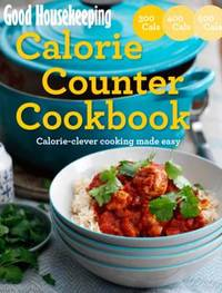 Good Housekeeping Calorie Counter Cookbook by Good Housekeeping Institute