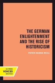 The German Enlightenment and the Rise of Historicism by Peter H. Reill image