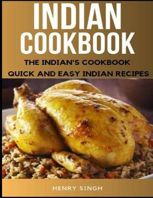 Indian Cookbook by Henry Singh