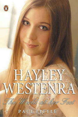 Hayley Westenra: The World at Her Feet by Paul Little image