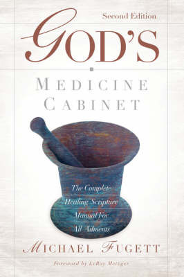 God's Medicine Cabinet Second Edition by Michael Fugett image
