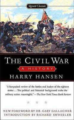 The Civil War: A History by Harry Hansen