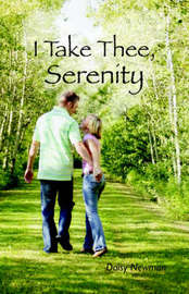 I Take Thee, Serenity by Daisy Newman image