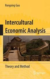 Intercultural Economic Analysis by Rongxing Guo