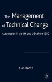 The Management of Technical Change by A. Booth image