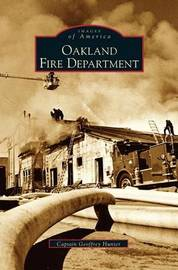 Oakland Fire Department by Geoffrey Hunter