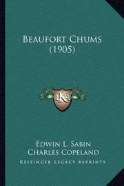 Beaufort Chums (1905) by Edwin L. Sabin