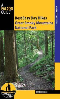 Best Easy Day Hikes Great Smoky Mountains National Park by Randy Johnson