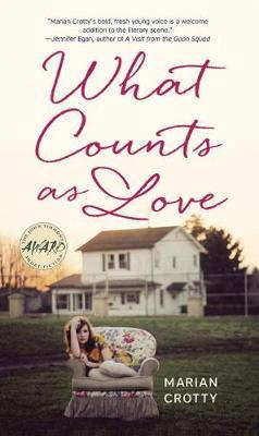 What Counts as Love by Marian Crotty image
