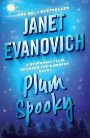 Plum Spooky (Stephanie Plum Between the Numbers) by Janet Evanovich