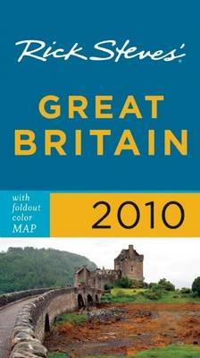 Rick Steves' Great Britain 2010 by Rick Steve
