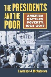 The Presidents and the Poor by Lawrence J. McAndrews image