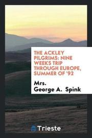 The Ackley Pilgrims by Mrs George a Spink image