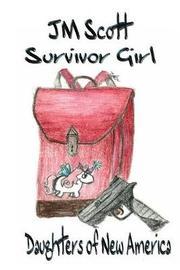 Survivor Girl by Jm Scott