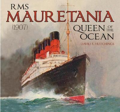 RMS Mauretania (1907) by David Hutchings
