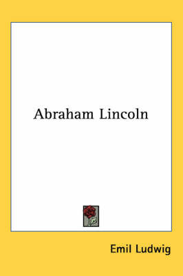 Abraham Lincoln by Emil Ludwig image