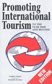 Promoting International Tourism: To the Year 2000 and Beyond by Godfrey Harris image