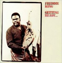 Getting Ready by Freddie King