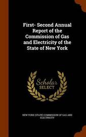 First- Second Annual Report of the Commission of Gas and Electricity of the State of New York image