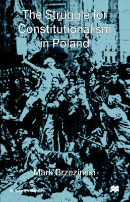 The Struggle For Constitutionalism in Poland by Mark Brzezinski image